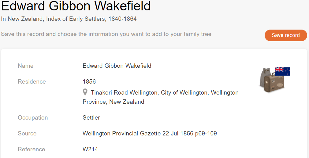 Settler Record of Edward Gibbon Wakefield, [MyHeritage New Zealand, Index of Early Settlers, 1840–1864]